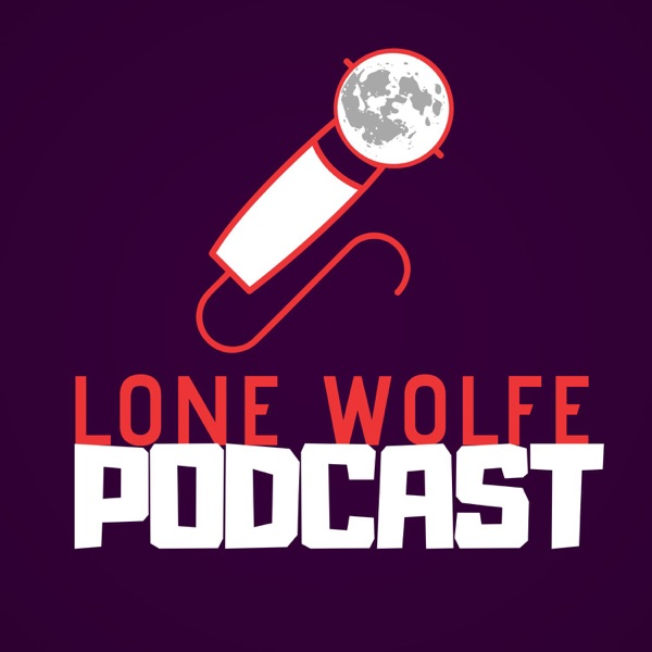 Lone Wolfe Podcast