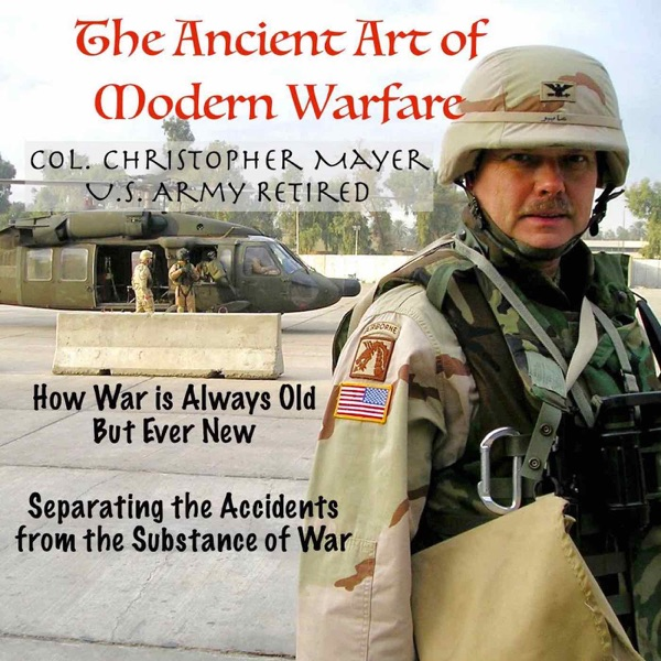 The Ancient Art of Modern Warfare