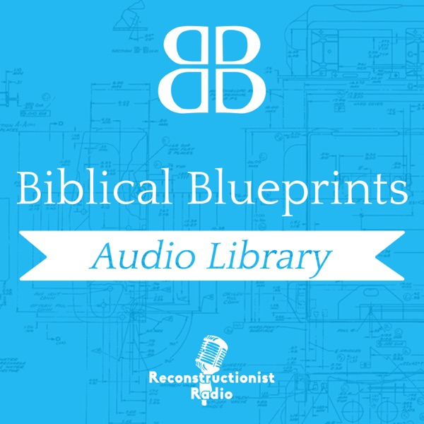Biblical Blueprints - Living by God's Design with Dr Philip Kayser