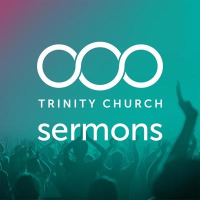 Trinity Church sermons