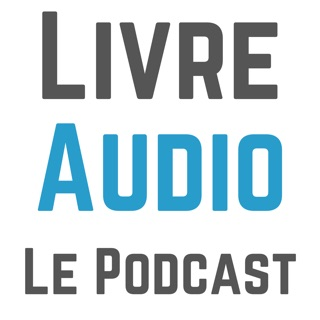 Le Podcast Livre Audio On Apple Podcasts