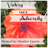 Victory Over Adversity podcast