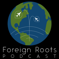 Foreign Roots: Culturally Oriented Travel podcast