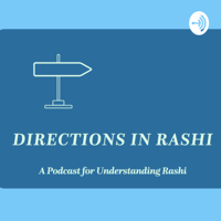 Directions in Rashi podcast