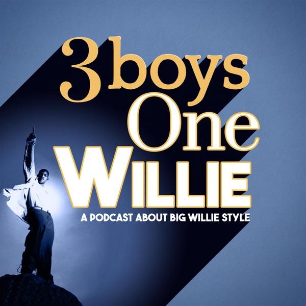 3 Boys 1 Willie