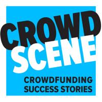 Crowd Scene | Crowdfunding Success Stories podcast