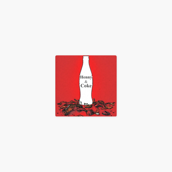 Henny Coke on Apple Podcasts