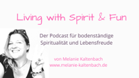 Living with Spirit & Fun podcast