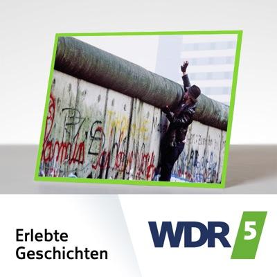 WDR 5 Erlebte Geschichten:Westdeutscher Rundfunk