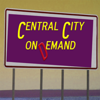 Central City On Demand podcast