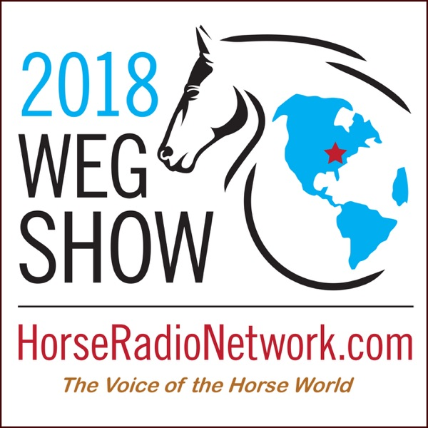 2018 WEG Show | Horse Radio Network