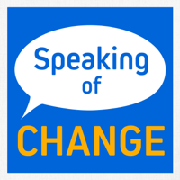 Speaking of Change podcast