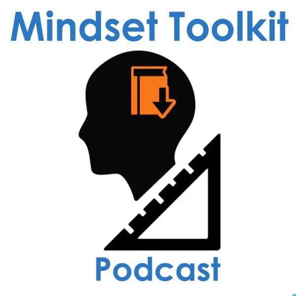 Mindset Toolkit Podcast