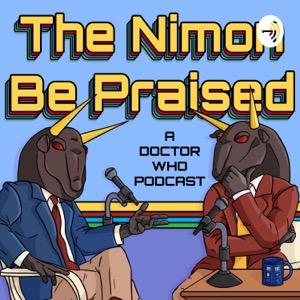 The Nimon Be Praised