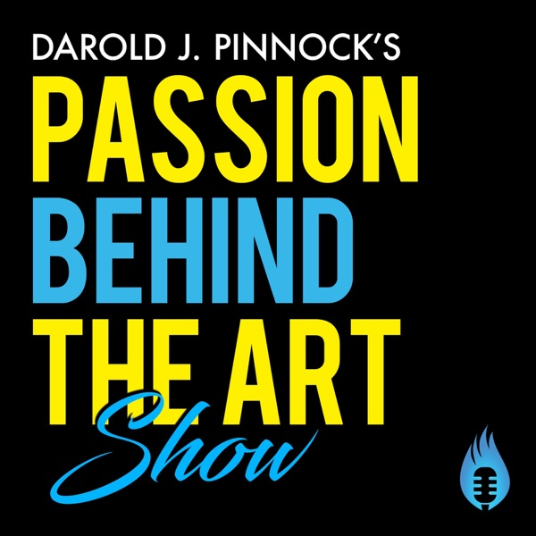 """Passion Behind The Art Show 