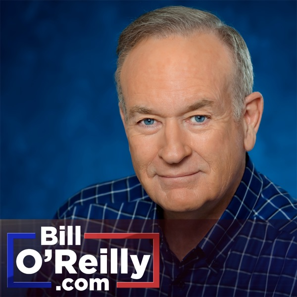 Bill O'Reilly: No Spin News Excerpts