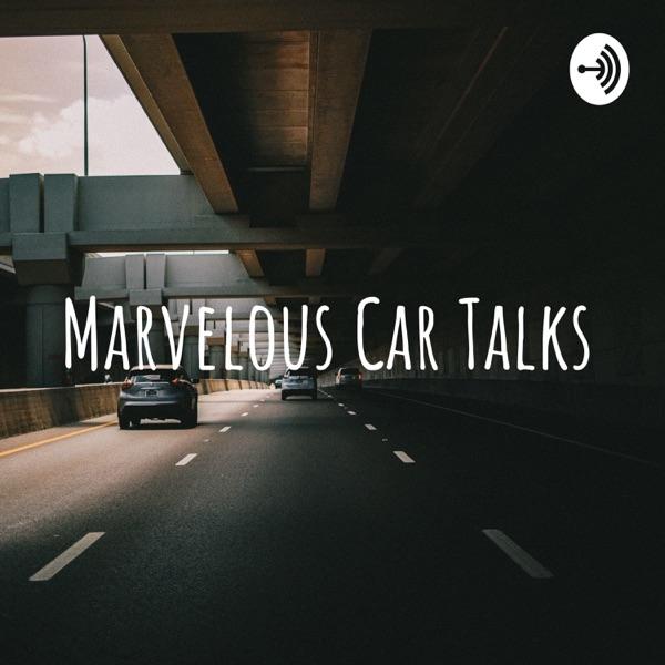 Marvelous Car Talks