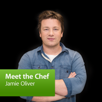 Jamie Oliver: Meet the Chef podcast