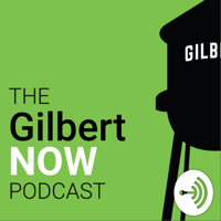 Gilbert NOW podcast
