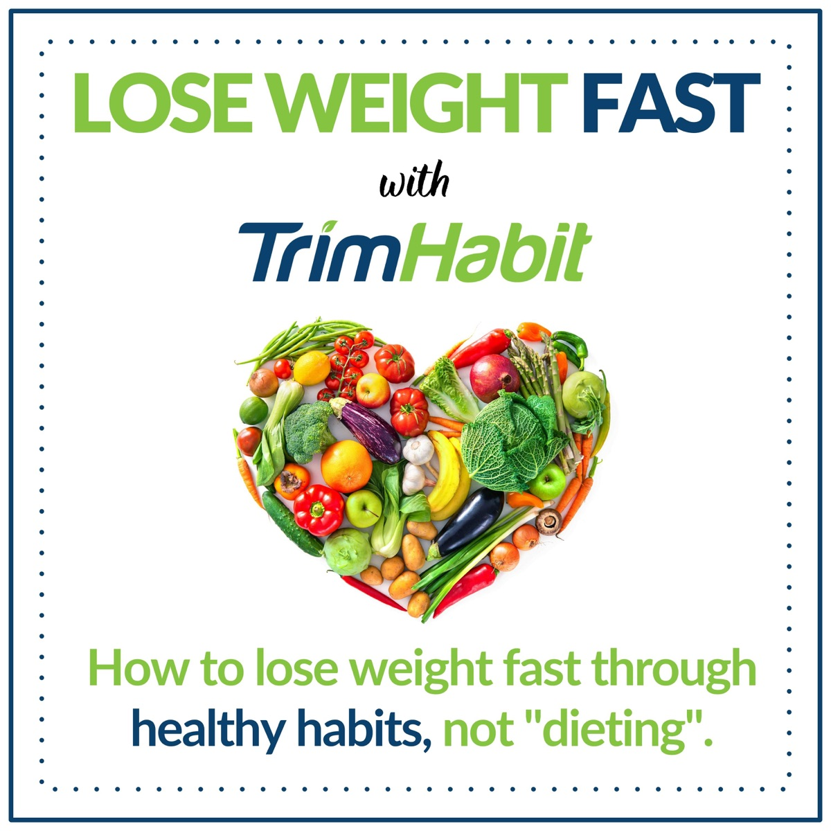 Lose Weight Fast with TrimHabit