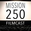 Mission 250 Filmcast artwork
