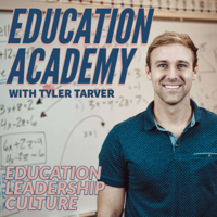 Education Academy with Tyler Tarver podcast