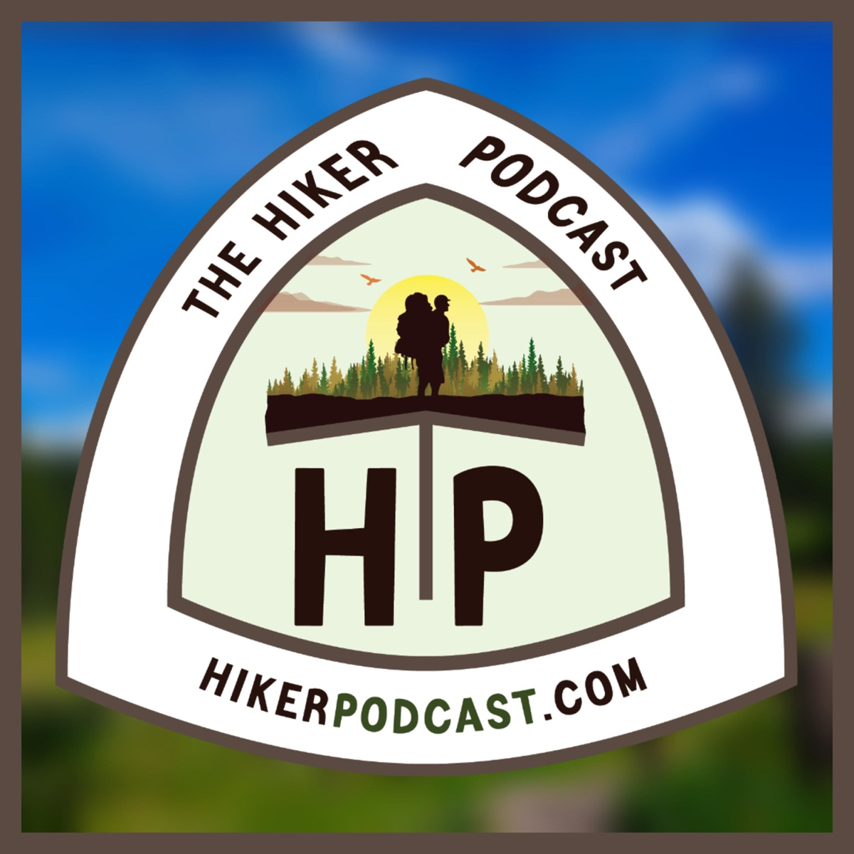 The Hiker Podcast | Day Hiking, Backpacking, Thru Hiking