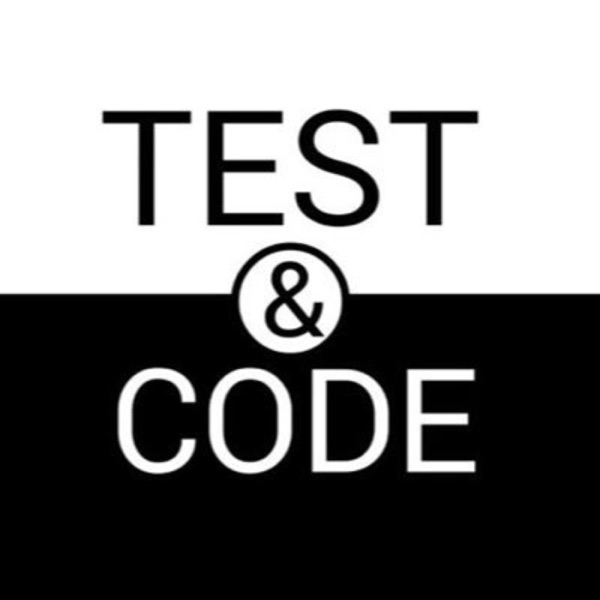 Test and Code