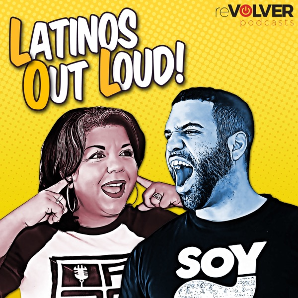 Latinos Out Loud – Podcast – Podtail