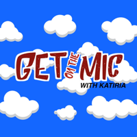 Podcast cover art for Get on the Mic With Katiria