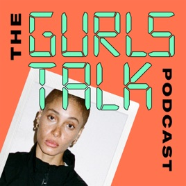 The Gurls Talk Podcast on Apple Podcasts