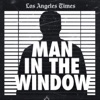 Man In The Window: The Golden State Killer artwork