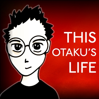 ThisOtakusLife (Show #441) experts (on us)