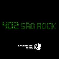 402 São Rock podcast