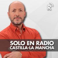Solo en Radio Castilla-La Mancha podcast