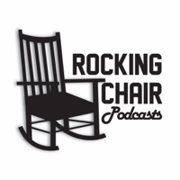 Rocking Chair Podcasts podcast