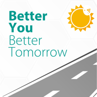 Better You Better Tomorrow podcast