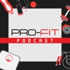 The Pro-Fit Podcast