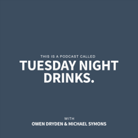 Tuesday Night Drinks podcast