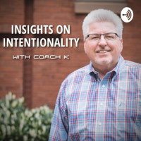 Insights on Intentionality podcast