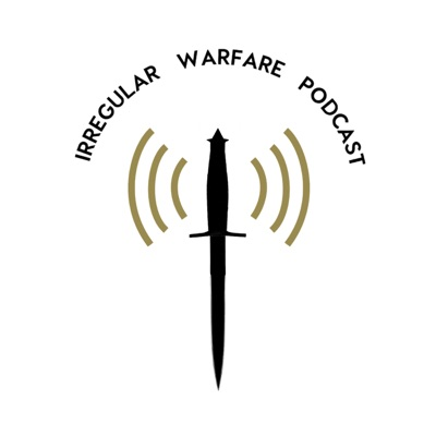 Irregular Warfare Podcast:Modern War Institute at West Point