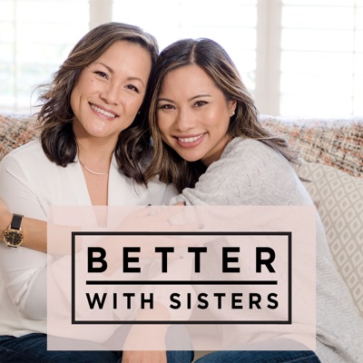 Better With Sisters
