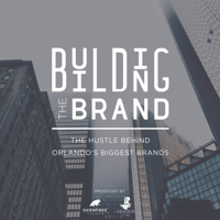 Building The Brand Podcast podcast