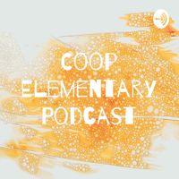 Coop Elementary Podcast podcast