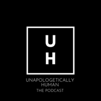 Unapologetically Human podcast