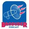 Broduder Podcast artwork