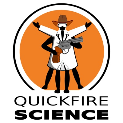 Quick Fire Science, from the Naked Scientists:The Naked Scientists