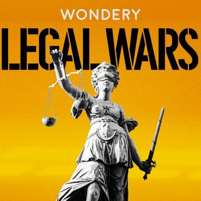 Legal Wars:Wondery