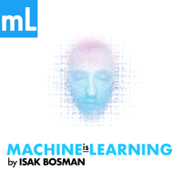 Machine is Learning podcast