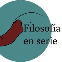 Filosofía en Serie podcast